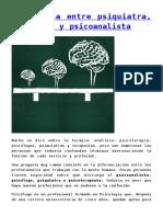 Diferencia Entre Psiquiatra, Psicólogo y Psicoanalista