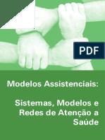 Modelos Assistenciais Sistema Modelos e Redes de Atenção à Saúde