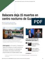 México Balacera Deja 15 Muertos en Centro Nocturno de Guanajuato