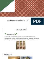Journey Map Casa Del Cafe