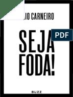 CARNEIRO, Caio. Seja Foda!.pdf