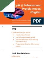Topik 5 Pelaksanaan Projek Inovasi