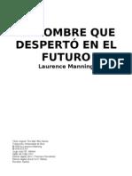Manning, Laurence - El hombre que despert¢ en el futuro