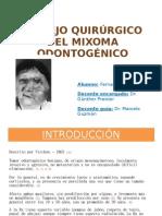 MANEJO QUIRÚRGICO DEL MIXOMA ODONTOGÉNICO