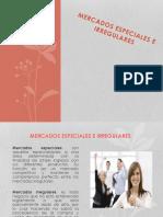 Mercados Especiales e Iiregulares