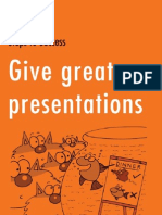 Give Great Presentations - How to Speak Confidently and Make Your Point