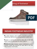 39894836 Retailing of Footwear Ppt