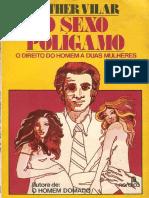 Esther Vilar - O Sexo Polígamo. O Direito Do Homem a Duas Mulheres-Nórdica (1976)