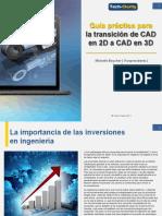 Guia Practica para la transicion de CAD en 2D a CAD en 3D