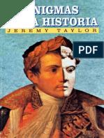 (Misterios de la historia) Jeremy Taylor Woots-Enigmas de la historia-Edimat Libros (2008).pdf