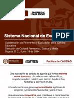articles-343365_presentacion_Sistema_Nacional_Evaluacion_junio2014.pdf