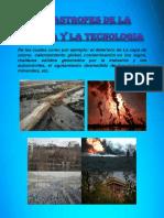 Catastrofes Dela Ciencia y La Tecnologia