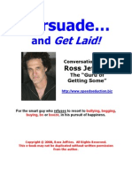 Persuade and Get Laid by Ross Jeffries