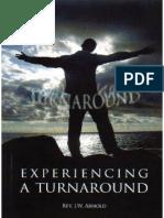 Experience a Turnaround