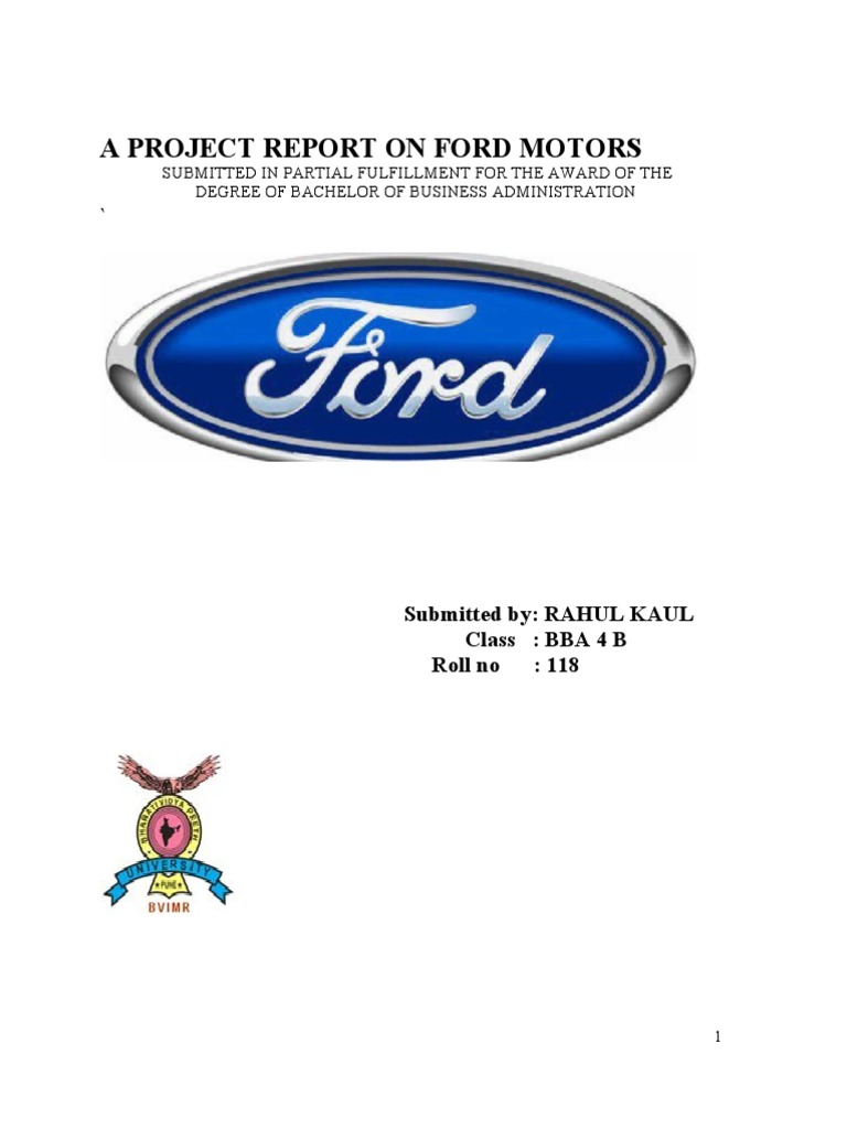 ford project report Go further than you ever imagined in a new ford vehicle, built just for you see our full lineup.