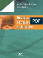 D_ARAUJO, CASTRO. Democracia e Forças Armadas no Cone Sul.pdf