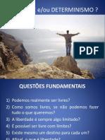 Liberdade e Determinismo - Filosofia e Sociologia