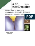 Atlas de médecine dentaire - Prophylaxie et traitement conservateur des caries dentaires.pdf
