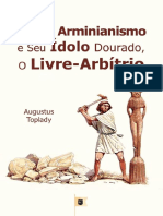 ContraOArminianismoeSeuCdoloDouradooLivreArbCutrioAugustusToplady.pdf