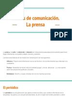 Medios de Comunicación. La Prensa