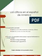 Los Clíticos en el Español de América