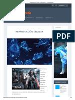 Reproducción Celular - Información y Características