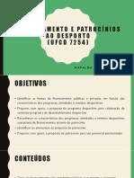 1 - Financiamento e patrocínios ao desporto 7254.pptx