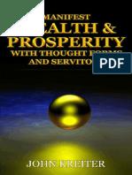 John Kreiter - Manifest Wealth and Prosperity