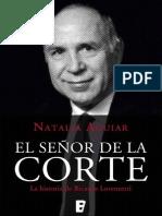 Aguiar Natalia. El Señor De La Corte. La historia de Ricardo Lorenzetti..pdf