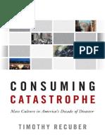 CONSUMING CATASTROPHE.pdf