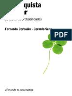 [El mundo es matemático] Fernando Corbalán, Gerardo Sanz - La conquista del azar_ la teoría de probabilidades (2011).pdf