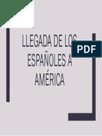 Llegada de los españoles a América