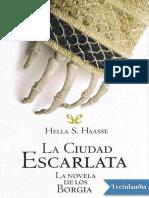 La Ciudad Escarlata - Helia S Haasse