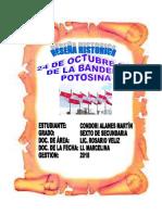 RESEÑA HISTORICA DE LA BANDERA POTOSINA