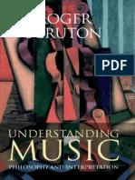 Scruton, Roger-Understanding music _ philosophy and interpretation-Bloomsbury Academic_ Continuum (2009).pdf