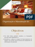 1 - Arquivo, História A
