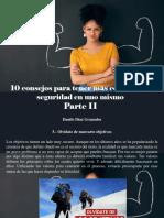 Danilo Díaz Granados - 10 Consejos Para Tener Más Confianza y Seguridad en Uno Mismo, Parte II