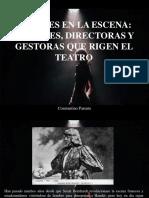 Constantino Parente - Mujeres en La Escena, Actrices, Directoras, y Gestoras Que Rigen El Teatro