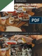 Daniel Rangel Barón - Mantener Habitos Saludables Durante Los Eventos Sociales, Parte II