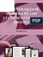 Erick Malpica Flores - La Tecnología Se Apodera de Los Lectores Con Los eBooks