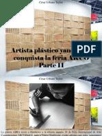 César Urbano Taylor - Artista Plástico Yanomami Conquista La Feria ARCO, Parte II