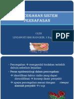 134444090-Pencegahan-Sistem-Pernafasan.ppt