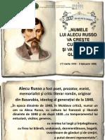 """,,Numele lui Alecu Russo va creşte cu timpul şi va străluci glorios"""" Vasile Alecsandri"""