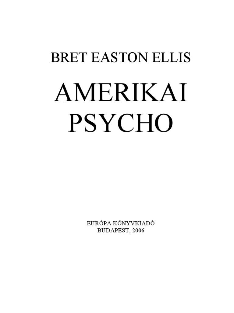7f2a0a1c6d5f Bret Easton Ellis Amerikai Psycho