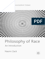 (Palgrave Philosophy Today) Naomi Zack - Philosophy of Race-Springer International Publishing_Palgrave Macmillan (2018).pdf