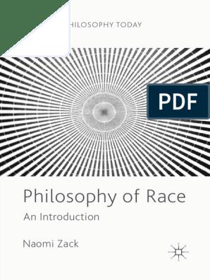 Palgrave Philosophy Today) Naomi Zack - Philosophy of Race