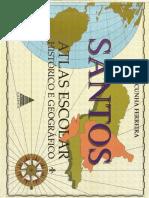 Santos Atlas Geral Histórico e Geográfico.pdf