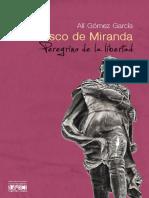 Francisco de Miranda Peregrino de La Libertad