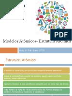 Aula 3- Modelos e Estrutura Atômica- 2019