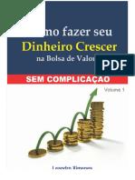 Como_fazer_seu_Dinheiro_Crescer_na_Bolsa_de_Valores.pdf